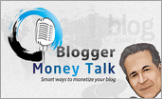 Blogger Money Talk